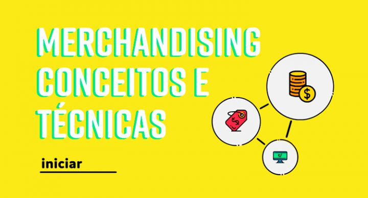 Merchandising - Conceitos e Técnicas