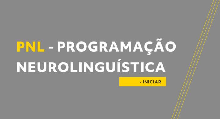 PNL – Programação Neurolinguística